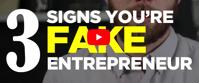 3 Signs You re A Fake Entrepreneur Bizztor