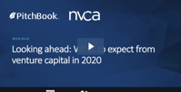 A look ahead What to expect from venture capital in 2020 PitchBook