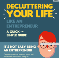 Declutter Your Life The Entrepreneur s Guide infographic Digital Information World
