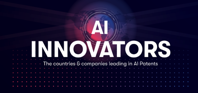 Infographic AI Innovators The Countries Companies Leading in AI Patents insideBIGDATA