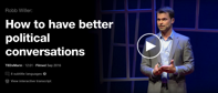 Robb Willer How to have better political conversations TED Talk TED com