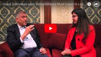 Veteran Investor Gopal Srinivasan Spills Secrets For an Indian Entrepreneur to Succeed
