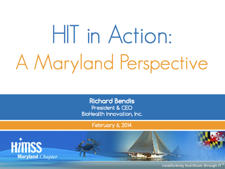 Www biohealthinnovation org images PDFs 2014 HIT Day HIT Day 2014 Keynote Bendis pdf
